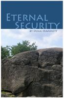 Cover for 'Eternal Security of the Believer: How You Can Know That You Are Eternally Saved'