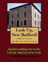 Cover for 'A Walking Tour of New Bedford, Massachusetts'