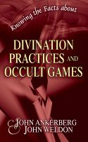 "Cover for 'Knowing the Facts about Divination Practices and Occult ""Games""'"