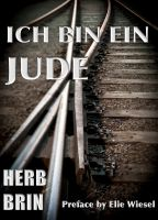 Cover for 'Ich Bin Ein Jude: Travels through Europe on the Edge of Savagery'