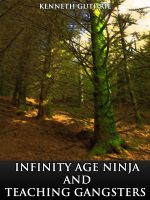 Cover for 'Infinity Age Ninja and Teaching Gangsters (Combined Story Pack)'