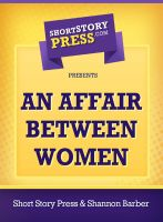 Cover for 'An Affair Between Women'