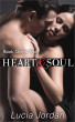 Heart and Soul Book One & Two by Lucia Jordan