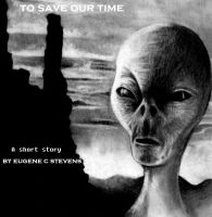 Cover for 'To Save Our Time'