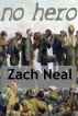 No Hero by Zach Neal