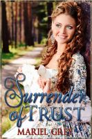 Cover for 'Surrender of Trust (First Volume of the Surrender Series)'