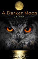 Cover for 'A Darker Moon'