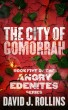 The City of Gomorrah (Angry Edenites 5) by David J. Rollins