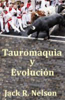 Cover for 'Tauromaquia y La Evolucion'