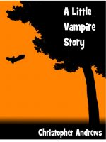 Cover for 'A Little Vampire Story'