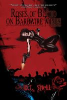 Cover for 'Roses of Blood on Barbwire Vines'