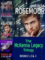 Cover for 'The McKenna Legacy Trilogy: See Me in Your Dreams, Tell me No Lies, Touch Me in the Dark'