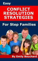 Cover for 'Easy Conflict Resolution Strategies for Step Families'