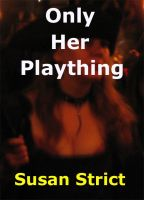 Cover for 'Only Her Plaything'