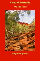 Cover for 'Central Australia — The Red Heart'