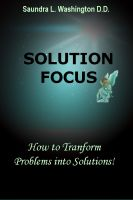 Cover for 'Solution Focus: How to Transform Problems into Solutions'