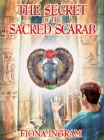 Cover for 'The Secret of the Sacred Scarab: The Chronicles of the Stone - Book One'