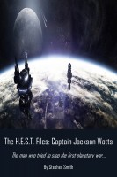 Stephen Smith - The H.E.S.T. Files: Captain Jackson Watts