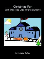 Cover for 'Christmas Fun With Ollie The Little Orange Engine'