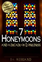 Cover for '7 Honeymoons and a Decade of Loneliness'
