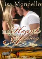Cover for 'Her Heart for the Asking (Book 1 - TEXAS HEARTS)'