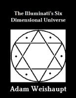 Cover for 'The Illuminati's Six Dimensional Universe'