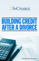 Cover for 'Building Credit After A Divorce'