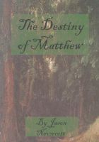 Cover for 'The Destiny of Matthew'