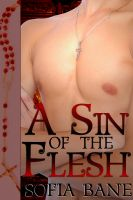 Cover for 'A Sin of the Flesh (M/M First Time Priest Erotic Romance)'