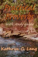 Cover for 'Practical Proverbs with Study Guide'