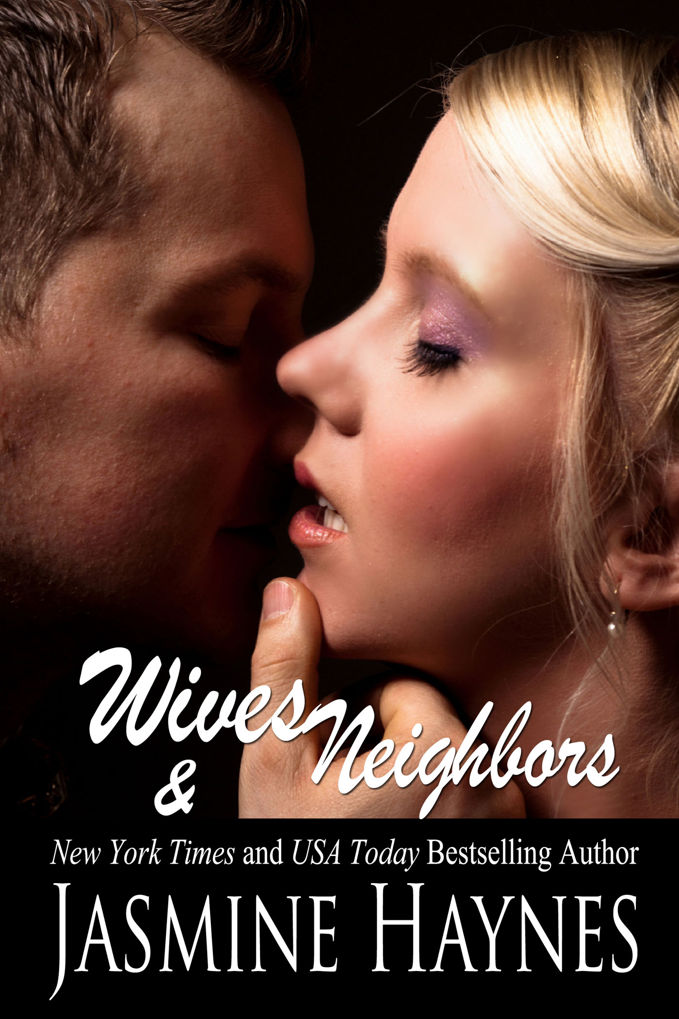 Jasmine Haynes - Wives and Neighbors, Book 1