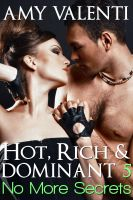 Cover for 'Hot, Rich and Dominant 5 - No More Secrets'