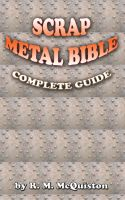 Cover for 'Scrap Metal Bible: Complete Guide'