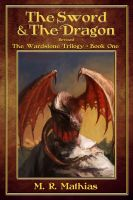 Cover for 'The Sword and the Dragon (The Wardstone Trilogy One)'