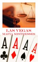 Cover for 'Las Vegas Mafia Mistresses'
