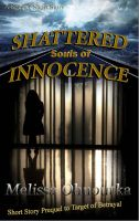 Cover for 'Shattered Souls of Innocence - Short Story'