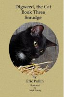 Cover for 'Digweed, the Cat Smudge'