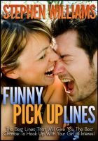 Cover for 'Funny Pick Up Lines: The Best Lines That Will Give You The Best Chance To Hook Up With Your Girl Of Interest'