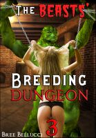 Cover for 'The Beasts' Breeding Dungeon 3 (The Overlord's Depraved Tales)'