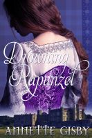 Cover for 'Drowning Rapunzel'
