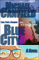 Cover for 'Blue City: A Novel'