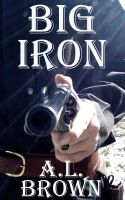 Cover for 'Big Iron'