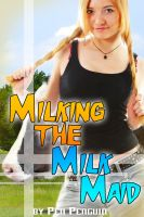Cover for 'Milking the Milk Maid (Lesbian shape shifter lactation erotic romance)'