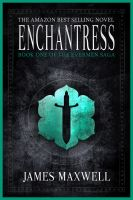 Cover for 'Enchantress (The Evermen Saga, Book One)'