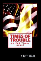 Cover for 'Times of Trouble (Christian fiction)'
