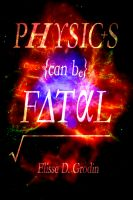 Cover for 'Physics Can Be Fatal'
