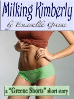 Cover for 'Milking Kimberly; A Short Story of Eroticized Breast Milk'
