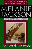 Cover for 'The Secret Staircase (A Wendover House Mystery Book 1)'