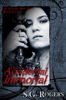 Cover for 'An Asgard Adventure Book Two: The Accidental Immortal'