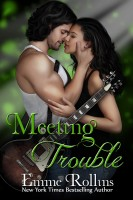 Emme Rollins - Meeting Trouble (New Adult Rock Star Romance)